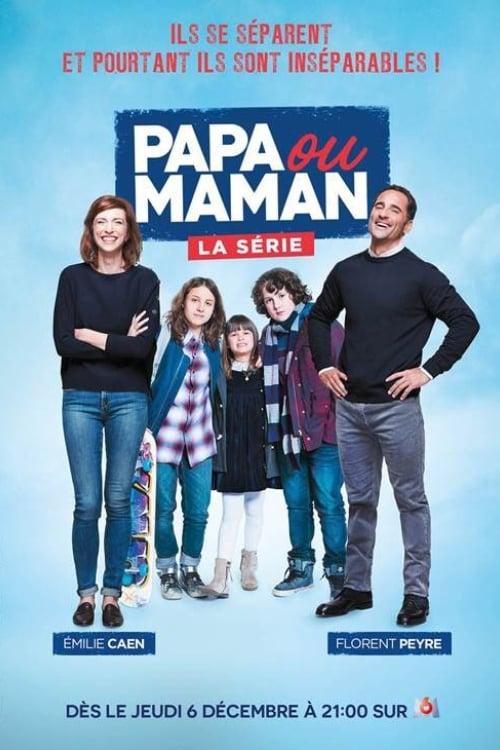 Papa ou Maman (2018)
