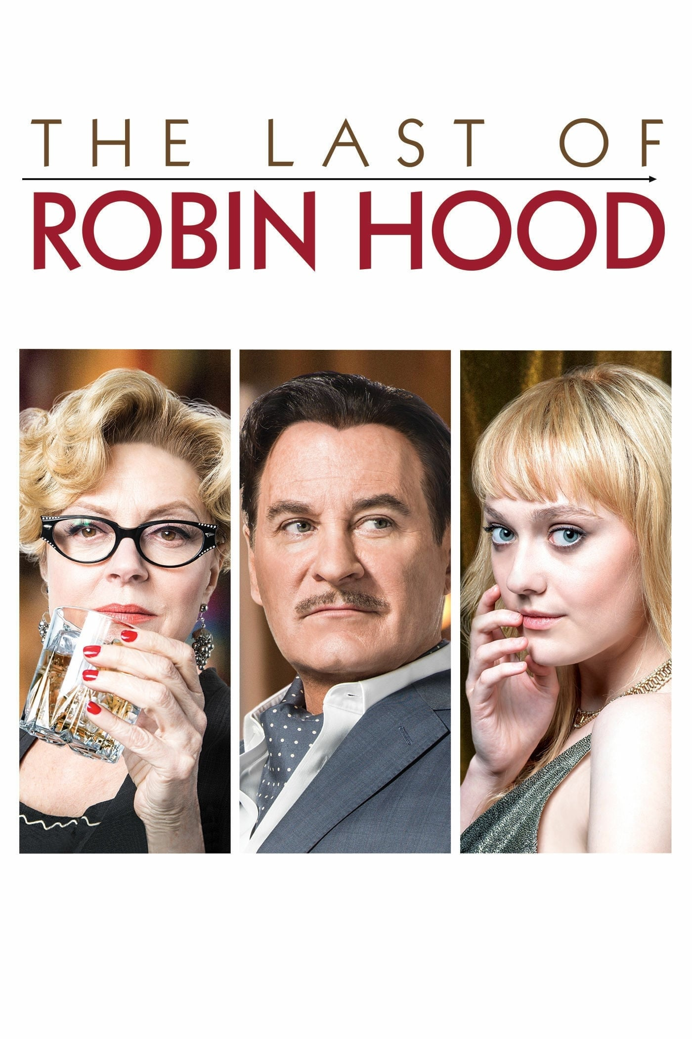 The Last of Robin Hood (2013)