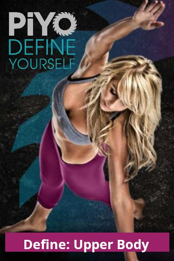 PiYo - Define: Upper Body (2015)
