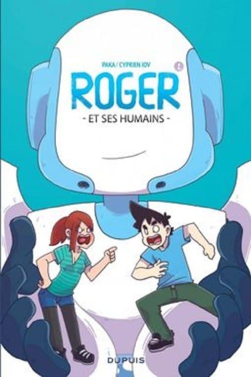 Roger Et Ses Humains - Séries 18 en 1 - 2020