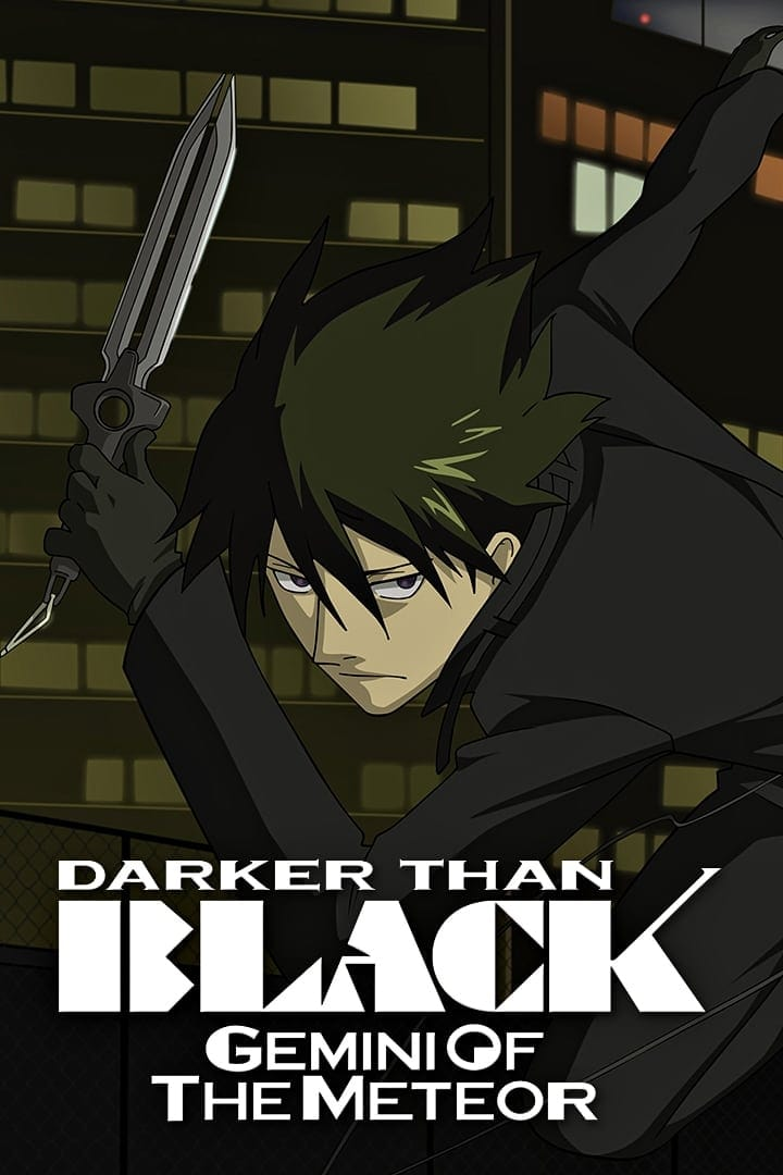 Darker Than Black: Gemini of the Meteor Poster