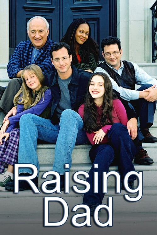 Raising Dad TV Shows About Single Father