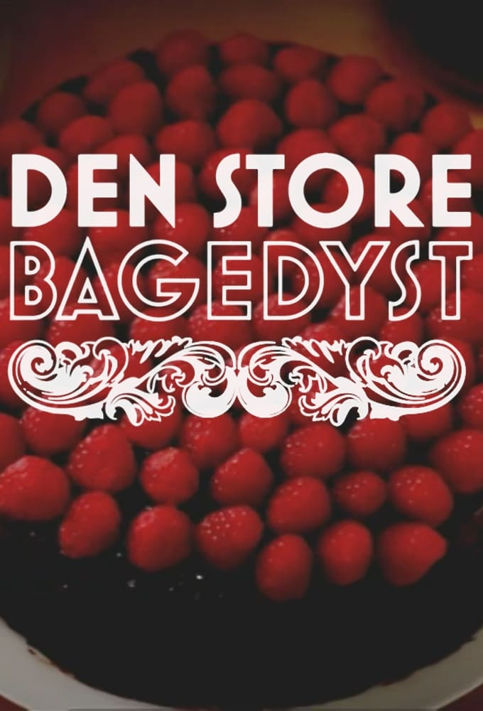 Den store bagedyst TV Shows About Baking