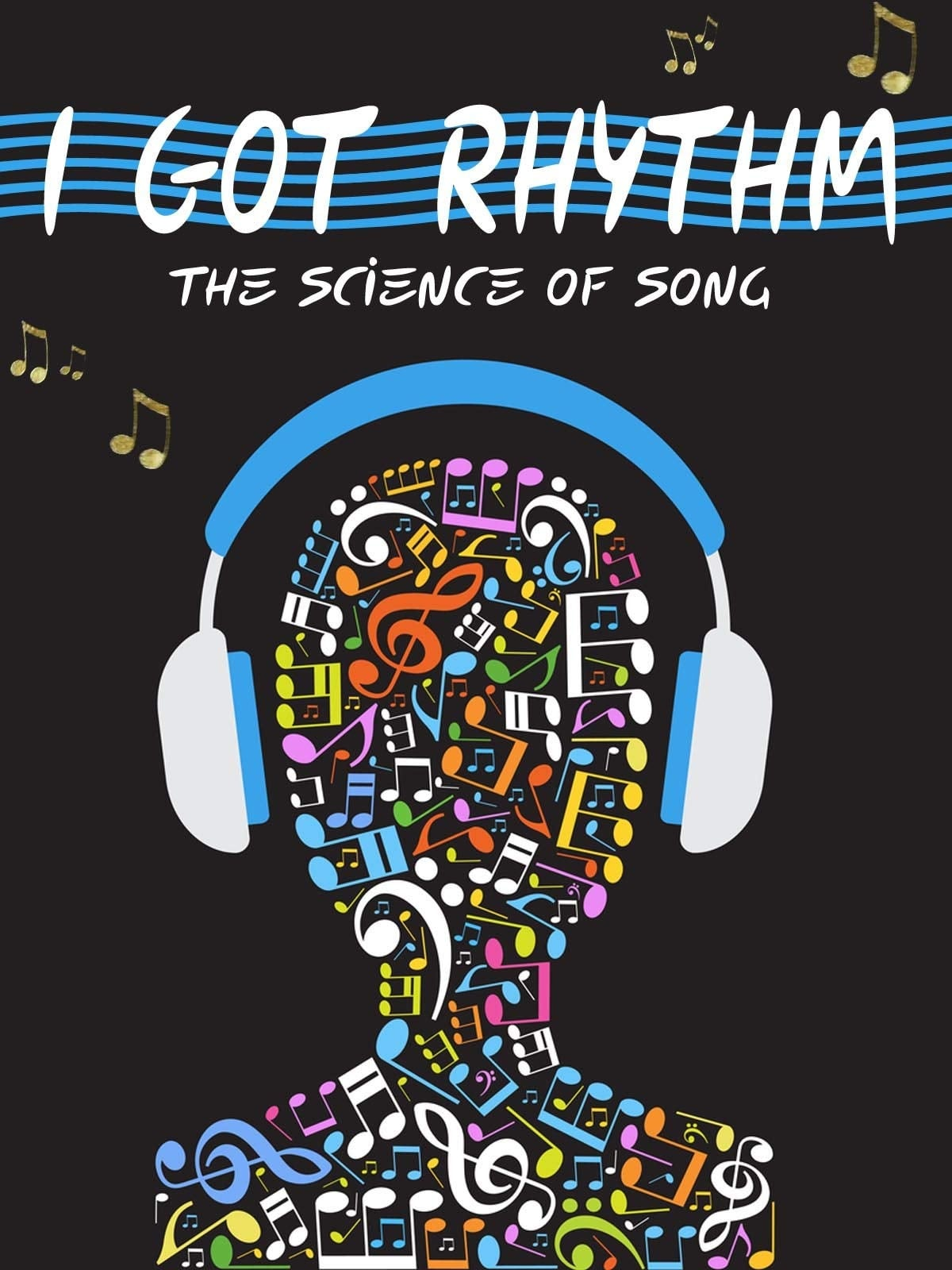 I Got Rhythm: The Science of Song on FREECABLE TV