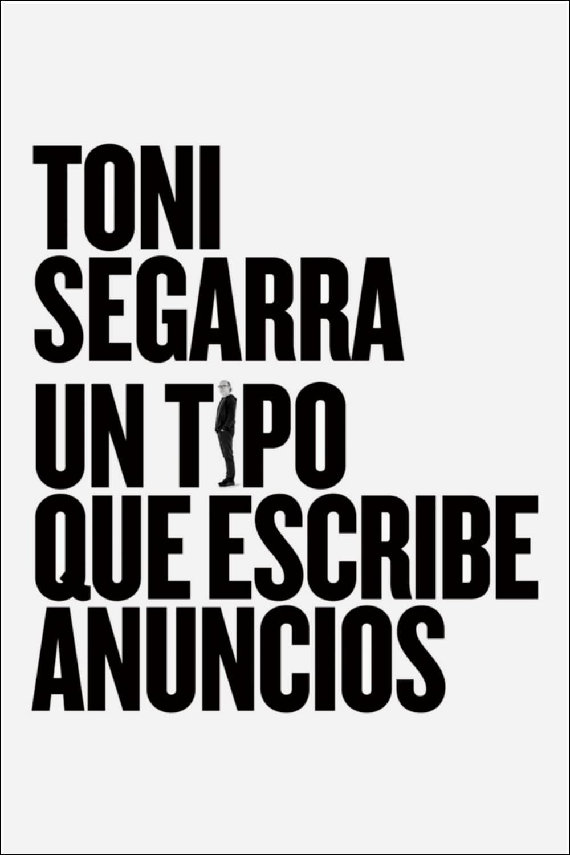 Toni Segarra: The Ads Writer (2016)