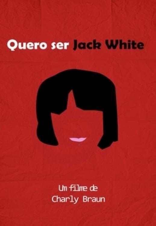 I Wanna Be Jack White
