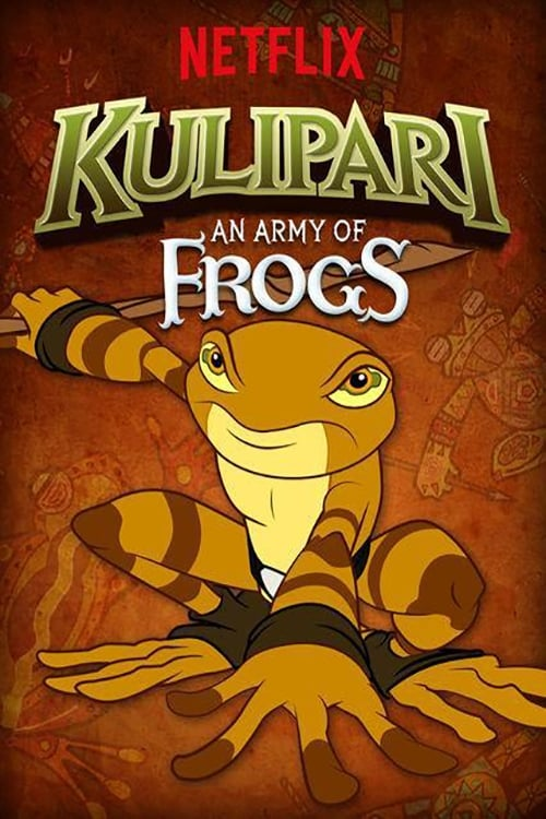 Kulipari: An Army of Frogs Poster
