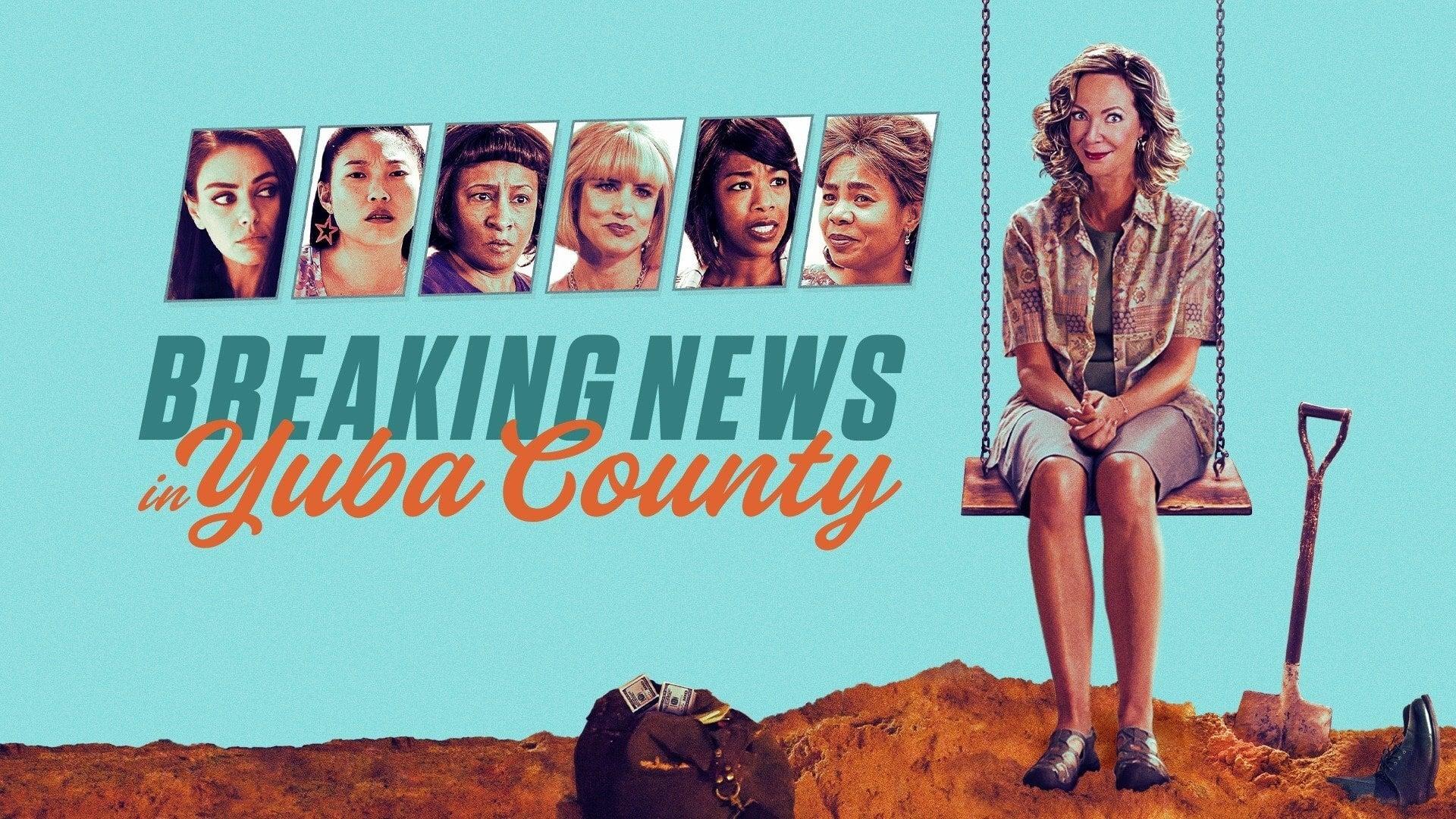 Breaking News in Yuba County