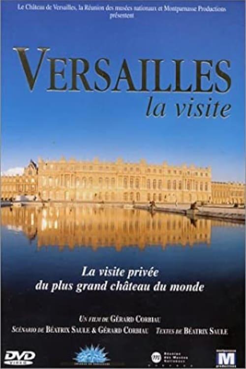 Versailles, the visit (1999)