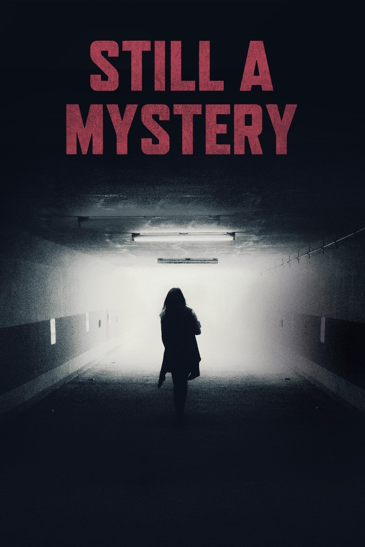 Still a Mystery (2019)