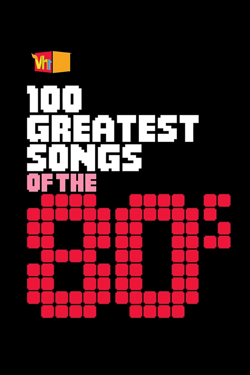 100 Greatest Songs of the '80s (2006)