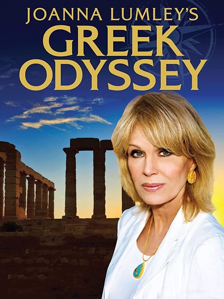Joanna Lumley's Greek Odyssey