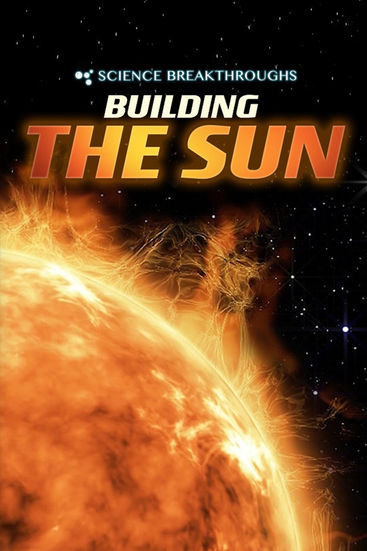 Ver Building The Sun: The 250 Million Degree Problem Online HD Español ()