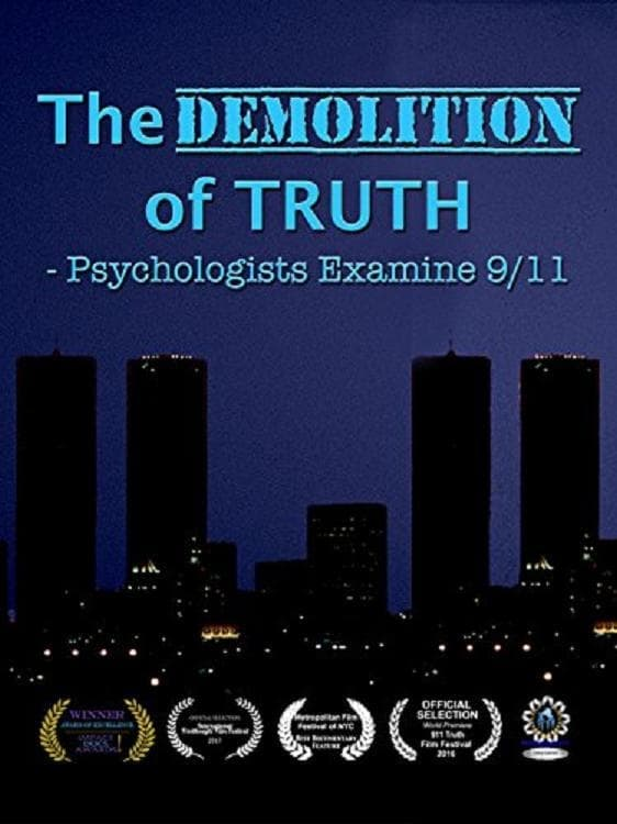Ver The Demolition of Truth-Psychologists Examine 9/11 Online HD Español (2016)