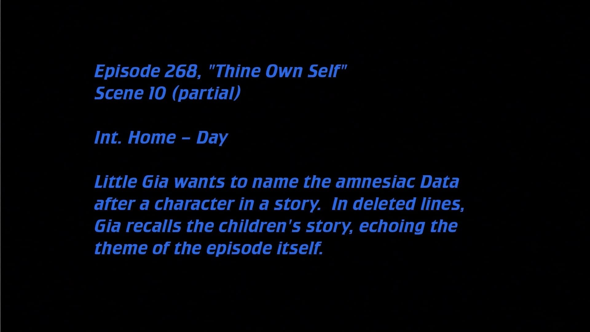Deleted Scenes: S07E16 - Thine Own Self-Azwaad Movie Database