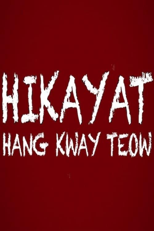 Ver Hikayat Hang Kway Teow Online HD Español ()