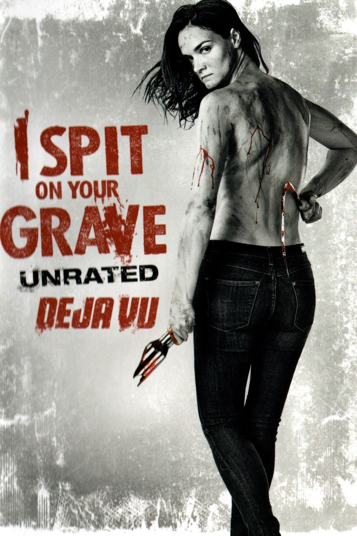 I Spit On Your Grave Deja Vu Stream