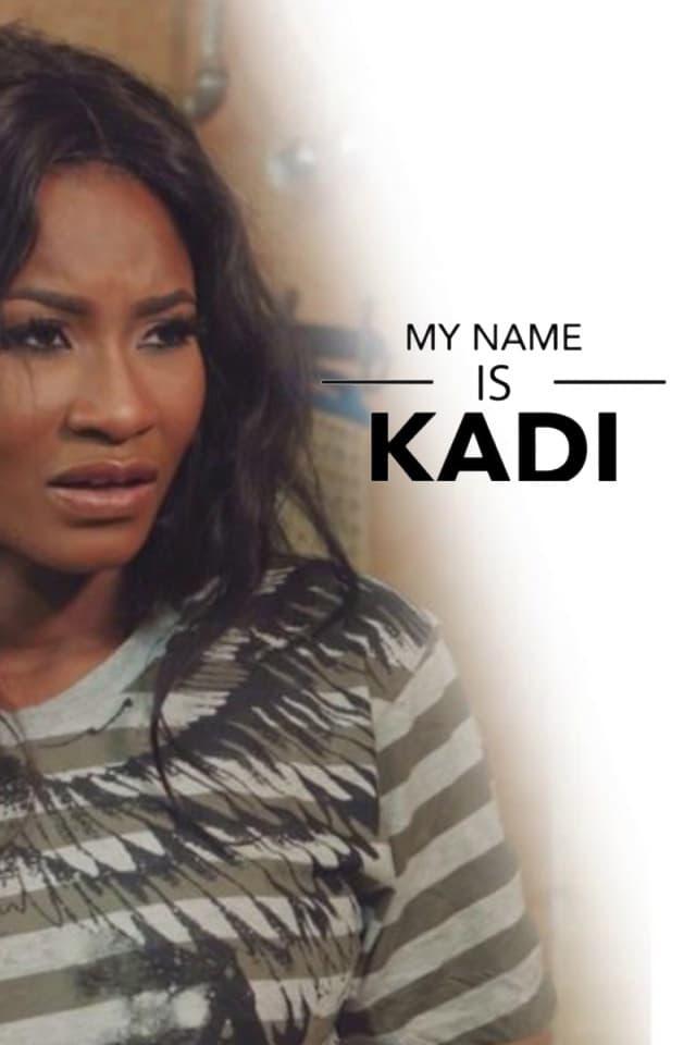 Ver My Name Is Kadi Online HD Español ()