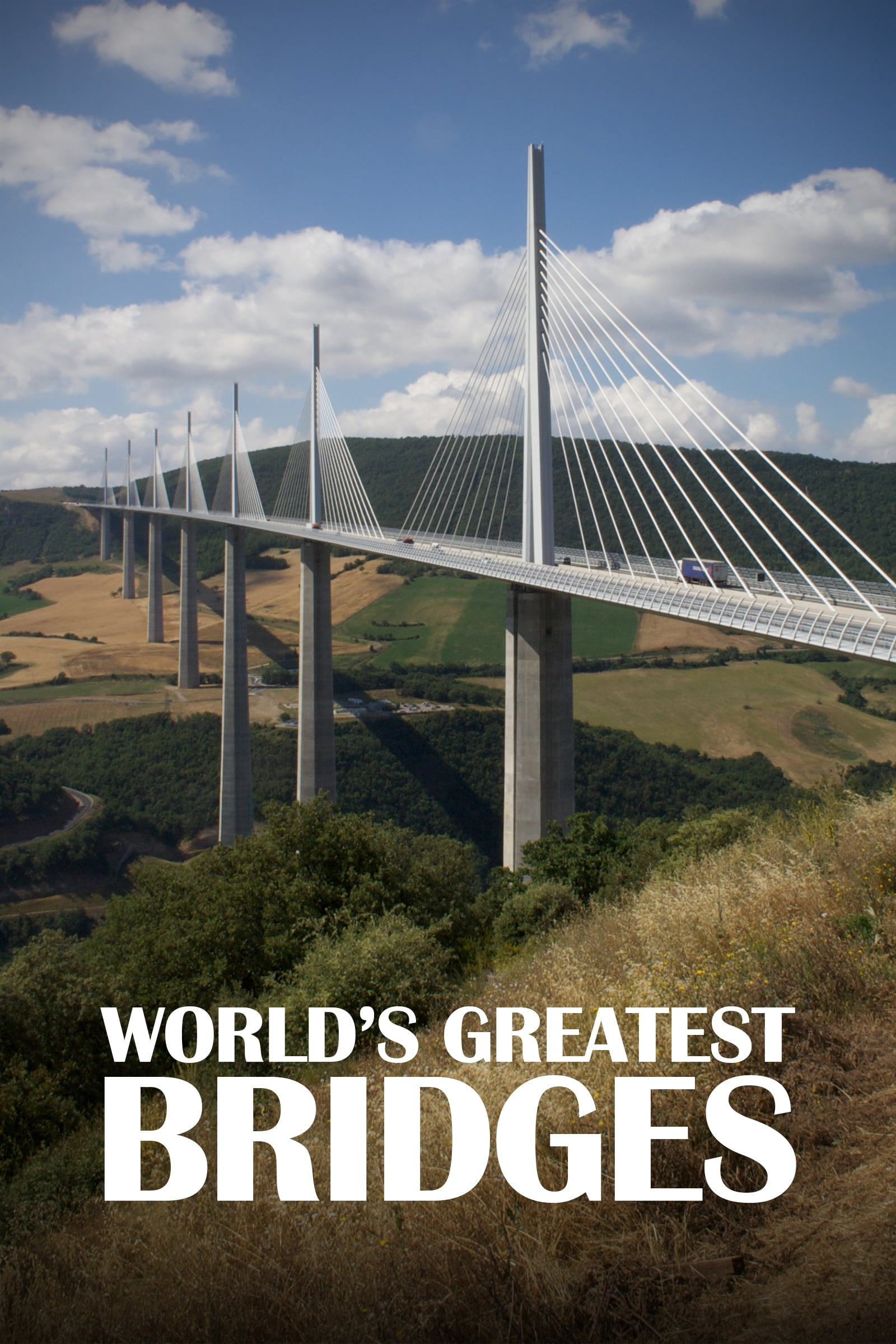 World's Greatest Bridges TV Shows About Engineering
