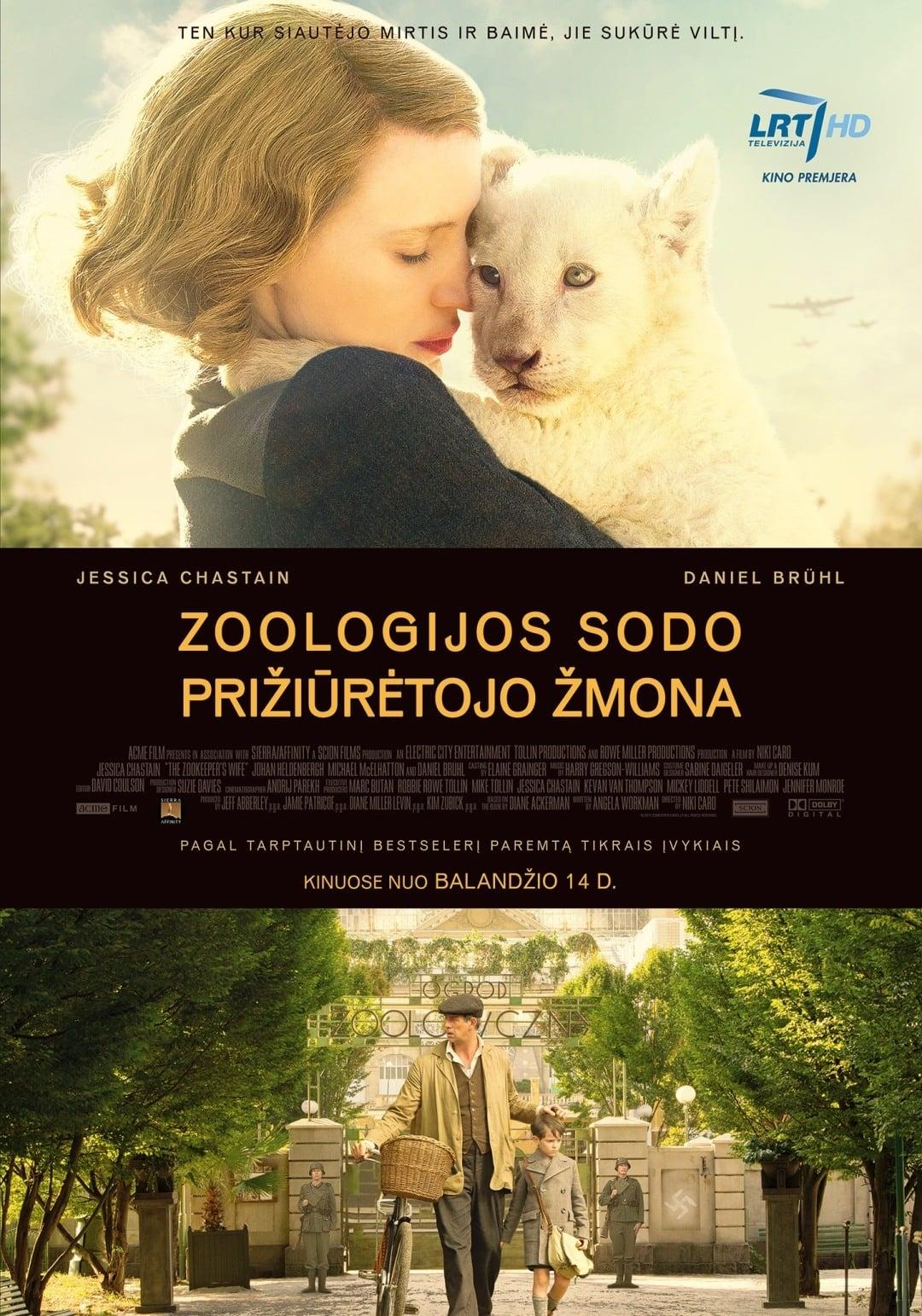 Zoologijos sodo prižiūrėtojo žmona / The Zookeeper's Wife (2017)
