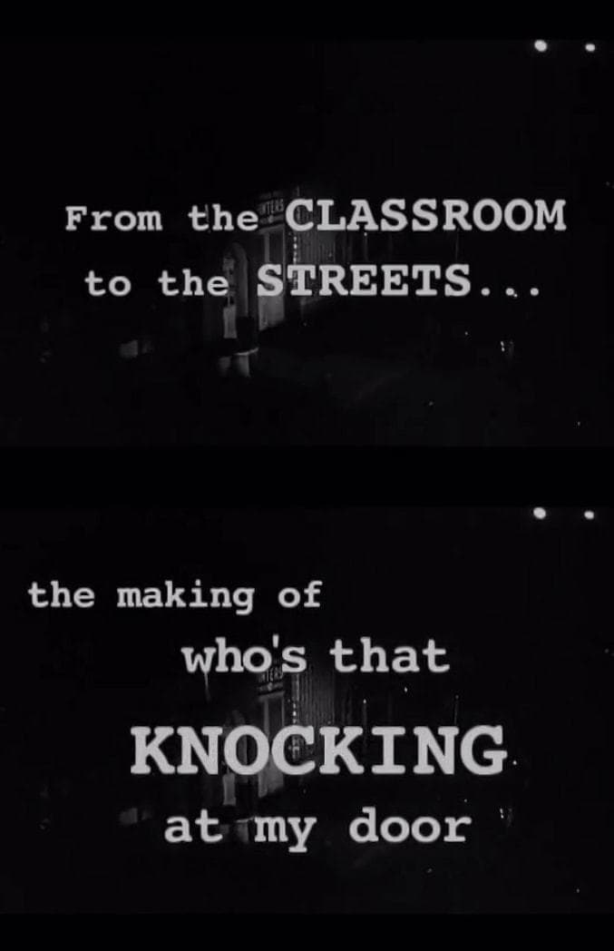 From the Classroom to the Streets: The Making of 'Who's That Knocking at My Door' (2004)