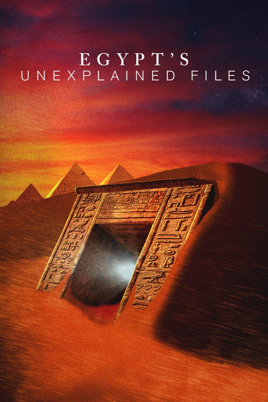 Egypt's Unexplained Files TV Shows About Egypt