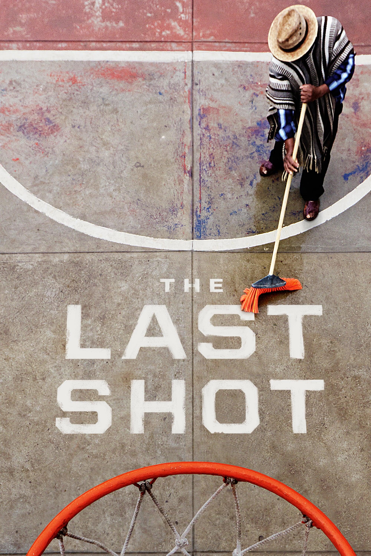 The Last Shot (2017)