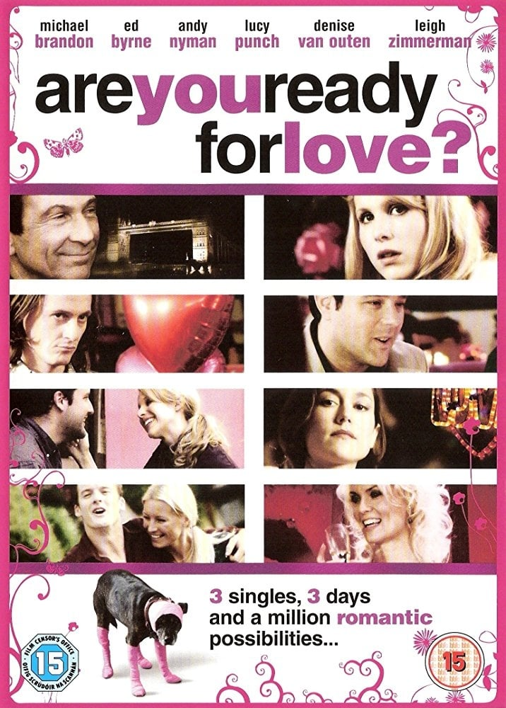 Are You Ready for Love? (2006)
