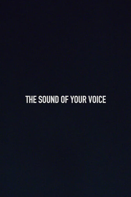 The Sound of Your Voice (2018)