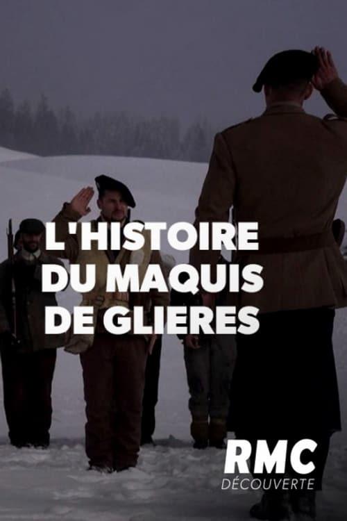 L'incroyable histoire du maquis de Glières