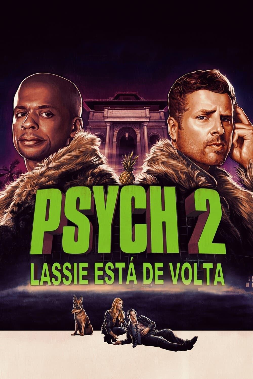 Psych 2: Lassie está de Volta Dublado