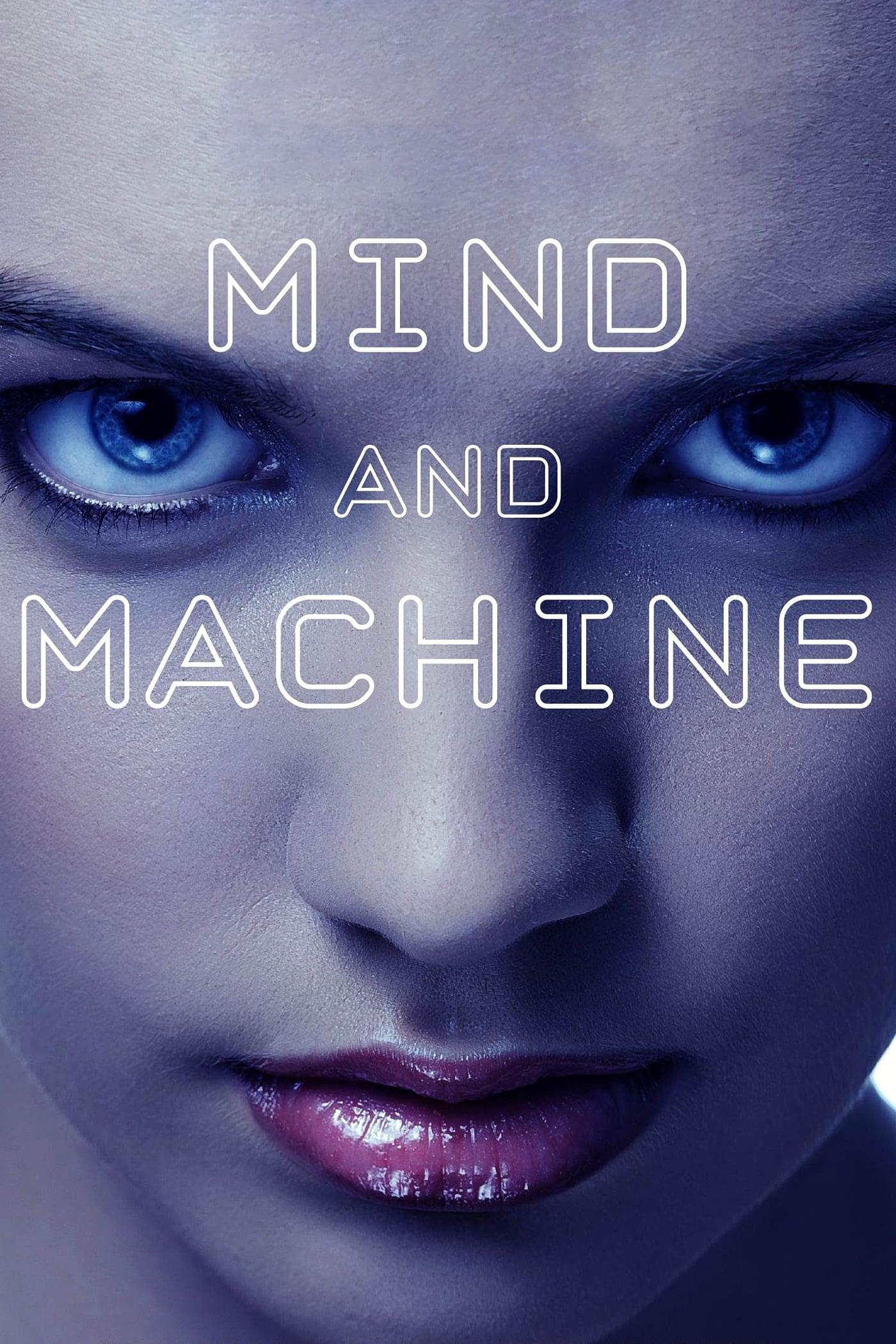 Xem Phim Đầu Óc Và Máy Móc - Mind and Machine Full Vietsub | Thuyết Minh HD Online