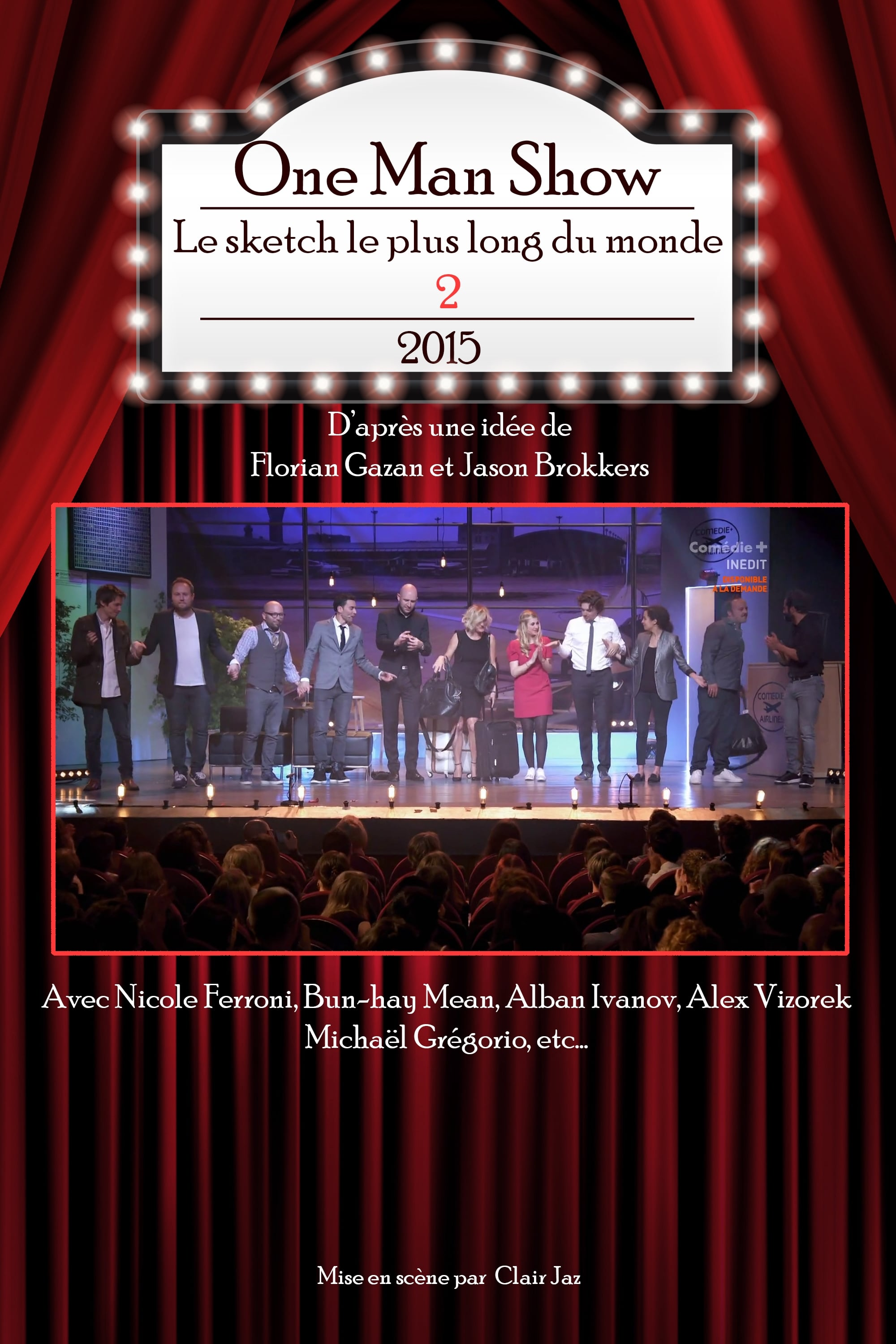 Ver Le sketch le plus long du monde 2 Online HD Español ()