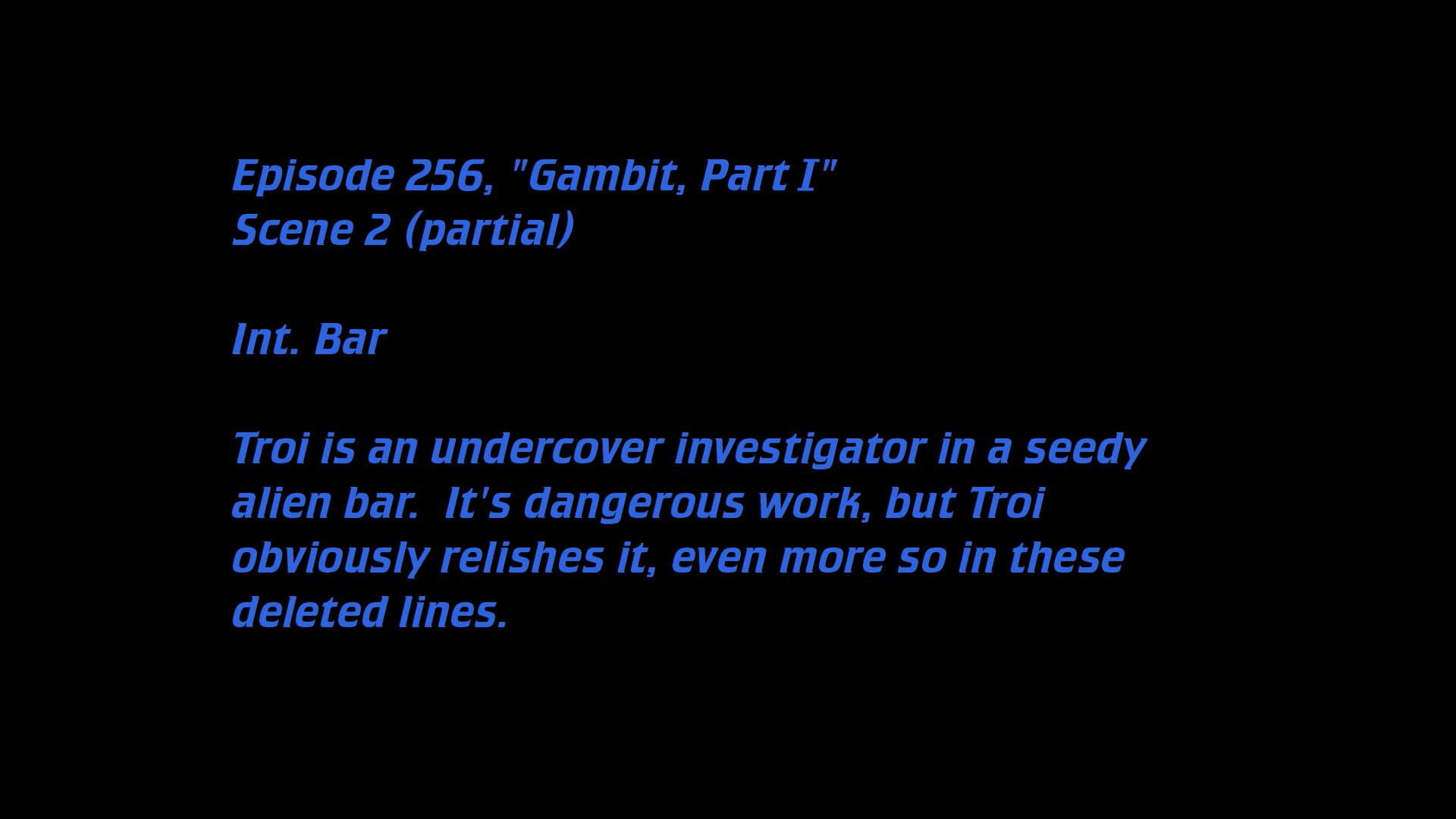 Deleted Scenes: S07E04 -  Gambit (1)-Azwaad Movie Database