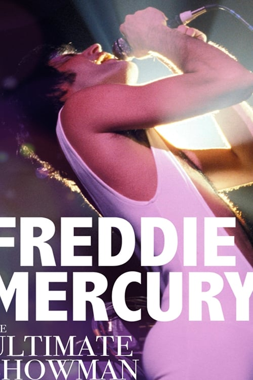Freddie Mercury: The Ultimate Showman (2018)
