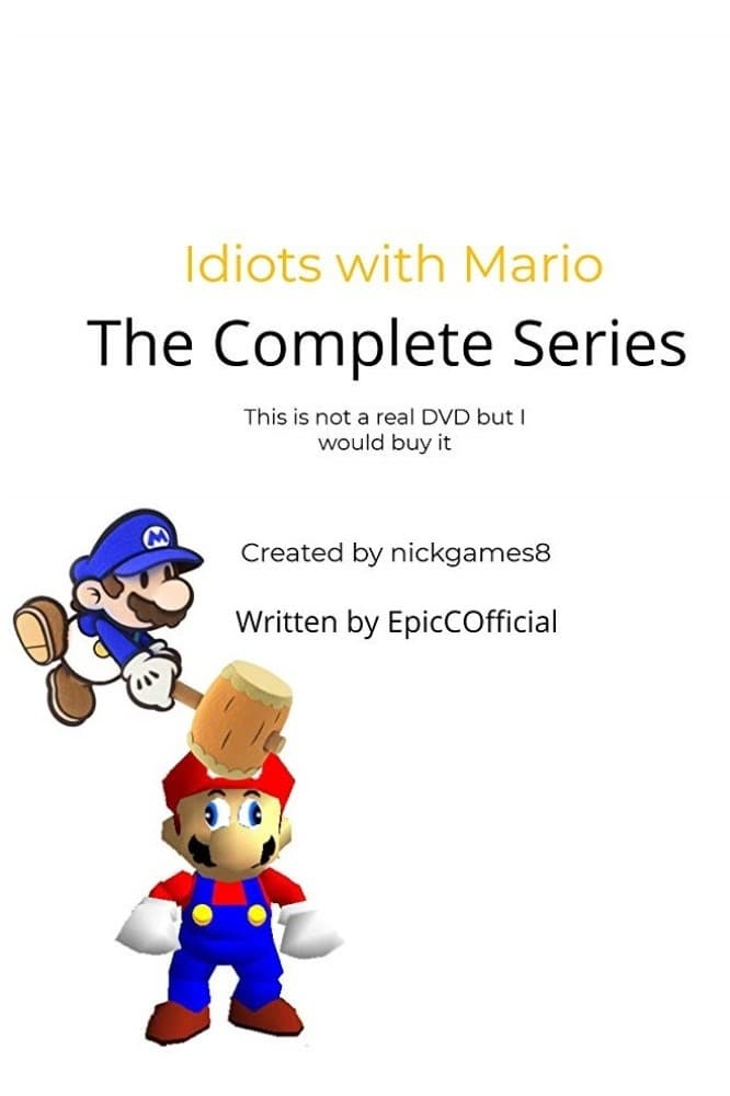 Idiots with Mario (2017)