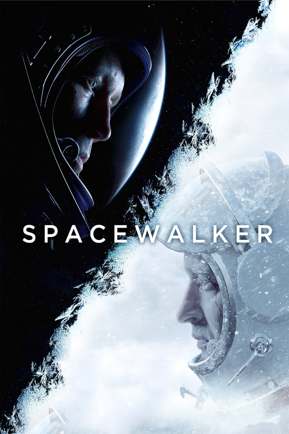 Poster and image movie Film Primii in spatiu - Время первых - The Spacewalker - Spacewalk -  2017