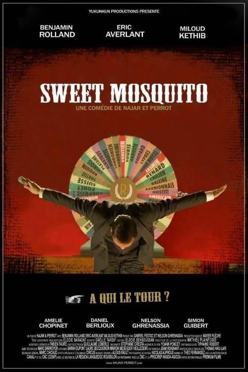 Sweet Mosquito (2012)