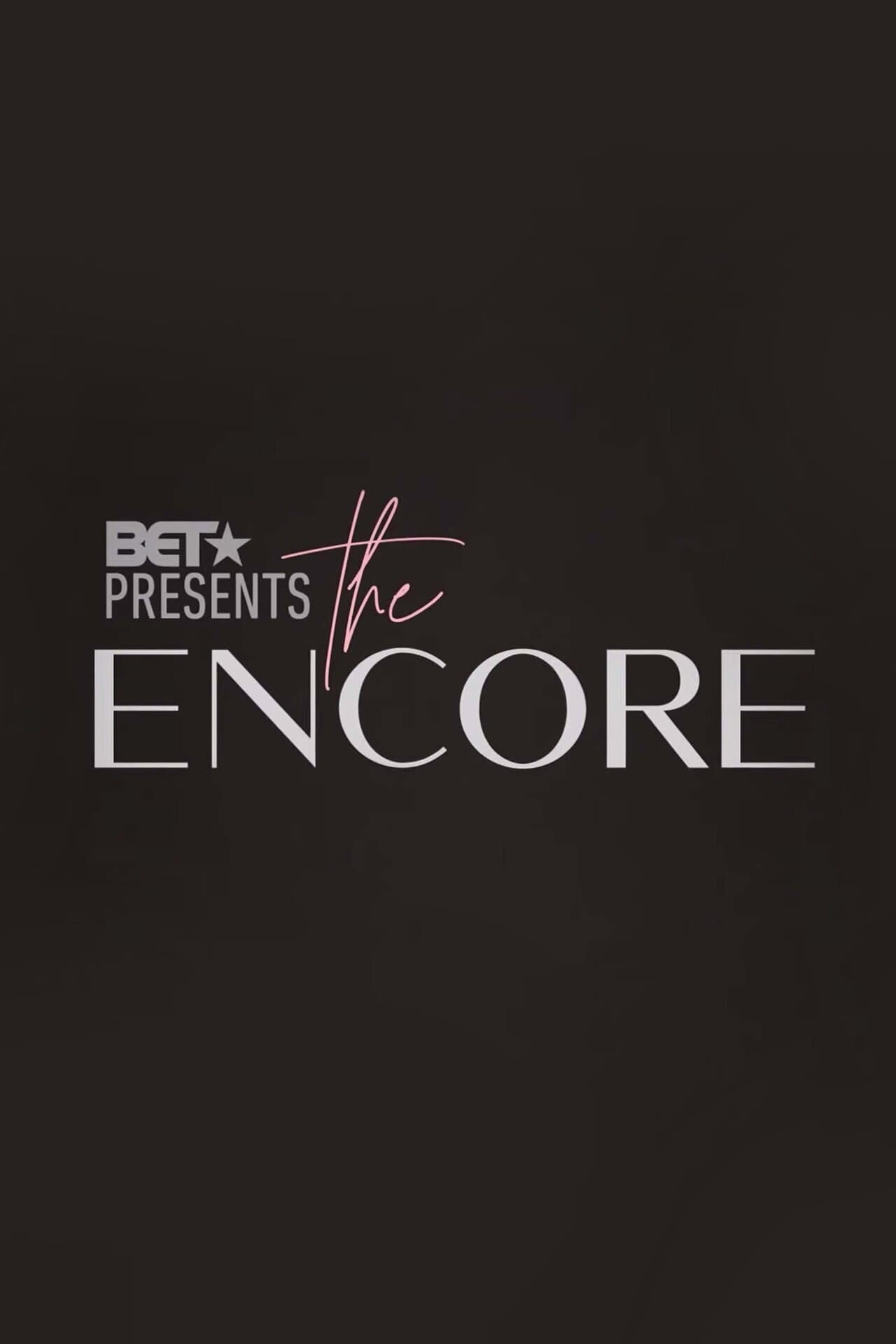 BET Presents: The Encore TV Shows About Singing