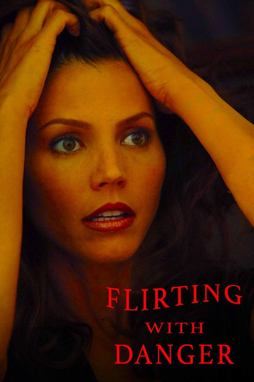 Flirting with Danger (2006)