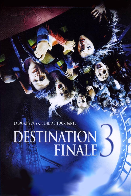 Regarder Destination finale 3 (2006) Streaming HD VOSTFR