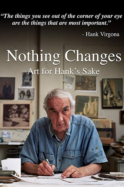 Nothing Changes: Art for Hank's Sake on FREECABLE TV