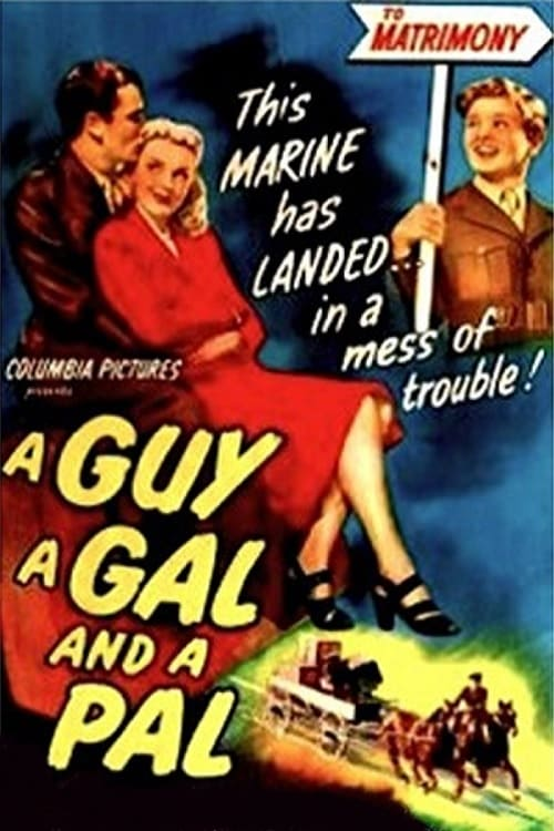 A Guy, a Gal and a Pal (1945)