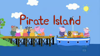Peppa Pig Season 2 :Episode 14  Pirate Island
