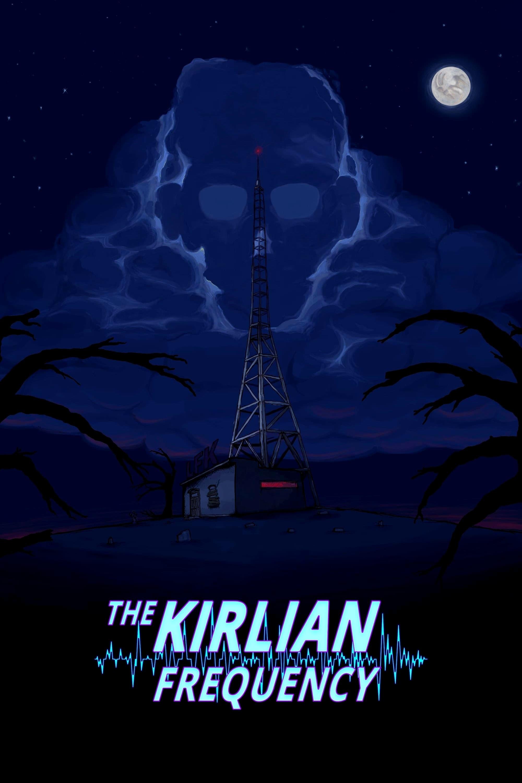 The Kirlian Frequency (Ghost Radio)