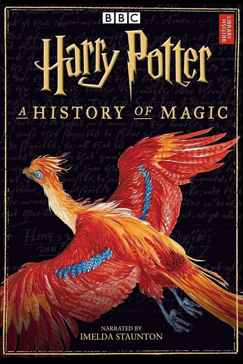 Harry Potter - A History Of Magic (2017)
