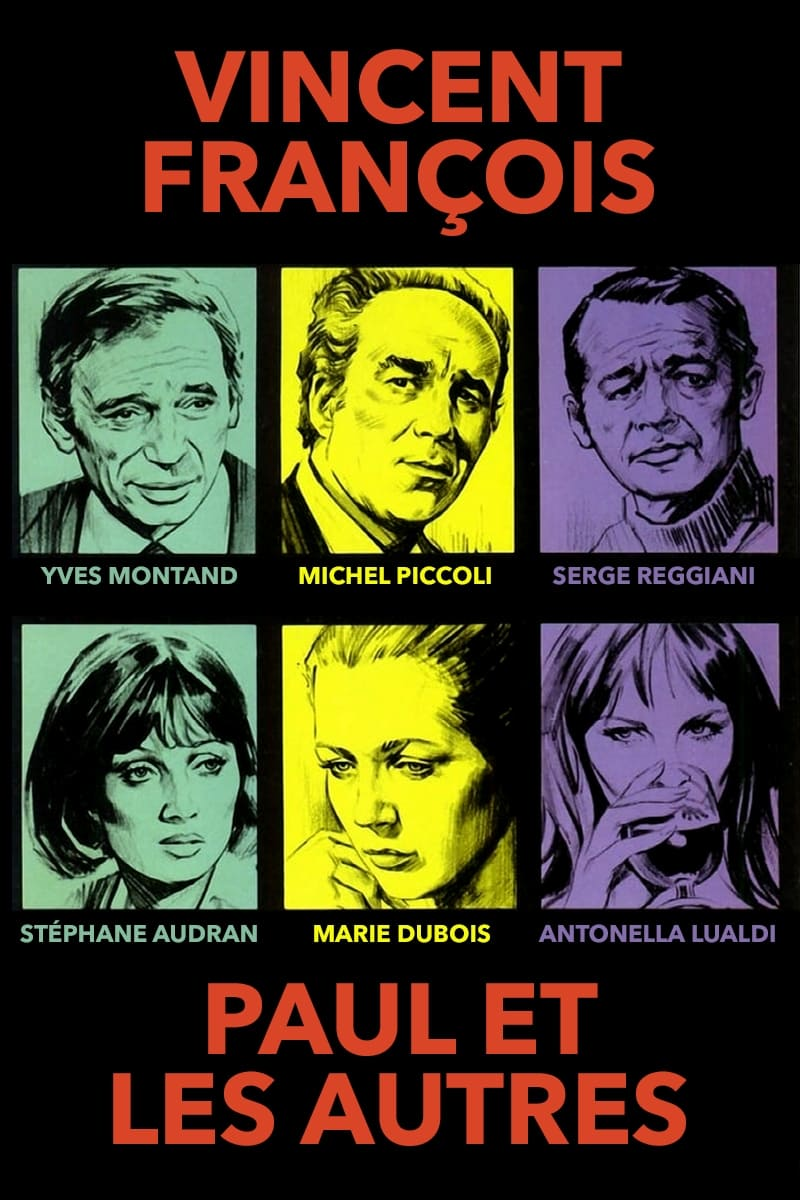 Vincent, Francois, Paul and the Others (1974)