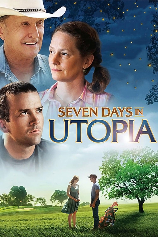 voir film Seven Days in Utopia streaming