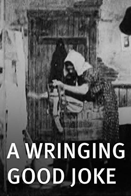 A Wringing Good Joke (1899)