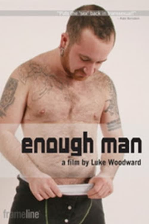 Ver Enough Man Online HD Español (2006)